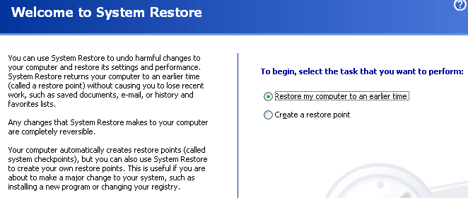 Start System Restore: (you can find it here: Start / All Programs /  Accessories / System Tools / System Restore)